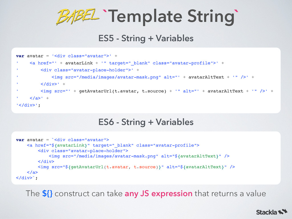 `Template String` ES5 - String + Variables var ...