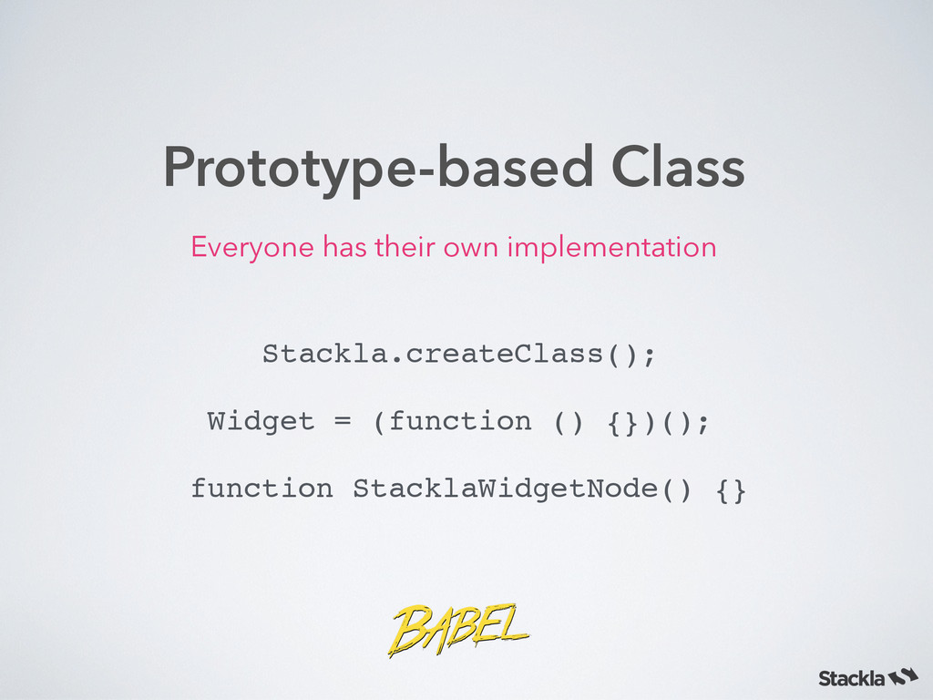Prototype-based Class Everyone has their own im...