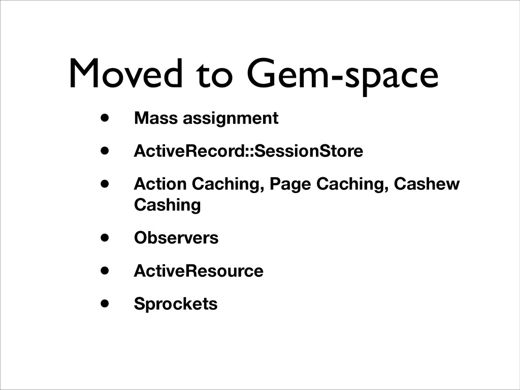 Moved to Gem-space • Mass assignment • ActiveRe...