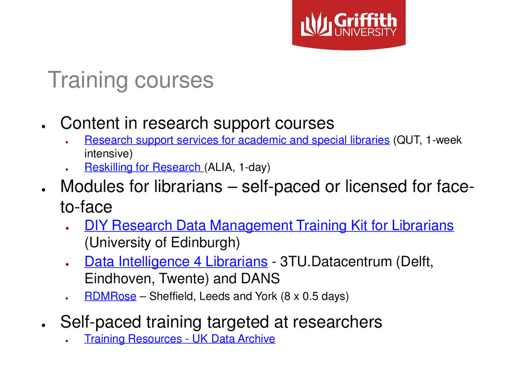 Training courses ● Content in research support ...