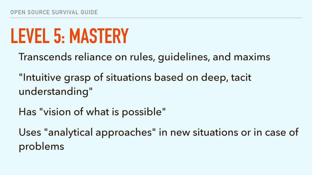 OPEN SOURCE SURVIVAL GUIDE LEVEL 5: MASTERY Tra...
