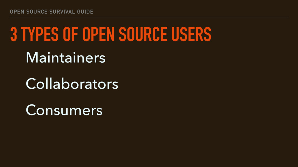 OPEN SOURCE SURVIVAL GUIDE 3 TYPES OF OPEN SOUR...