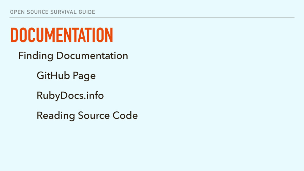 OPEN SOURCE SURVIVAL GUIDE DOCUMENTATION Findin...