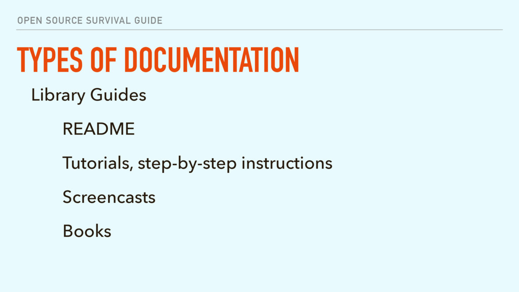 OPEN SOURCE SURVIVAL GUIDE TYPES OF DOCUMENTATI...
