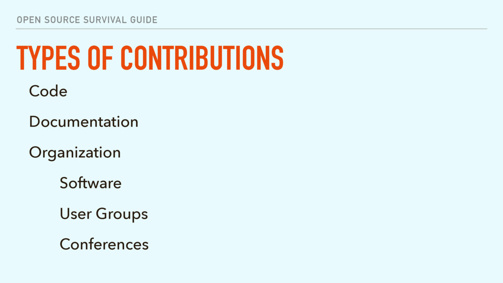 OPEN SOURCE SURVIVAL GUIDE TYPES OF CONTRIBUTIO...