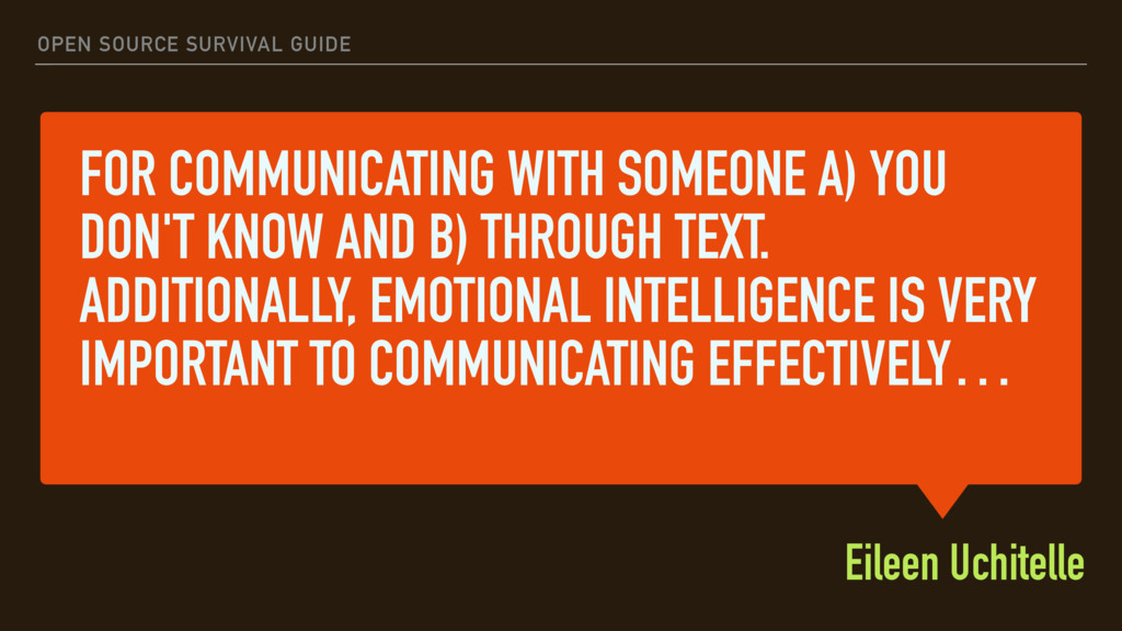FOR COMMUNICATING WITH SOMEONE A) YOU DON'T KNO...