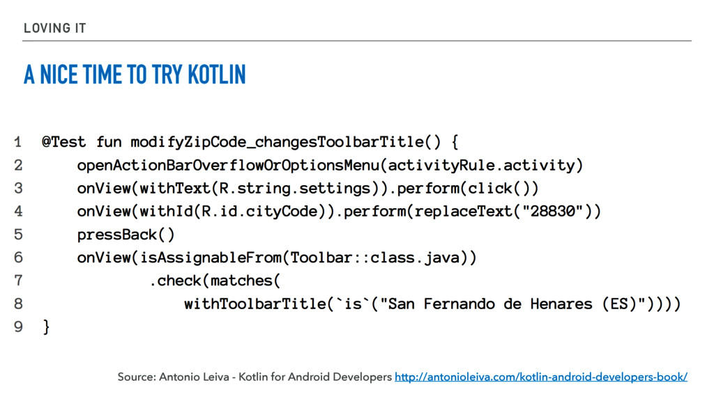 LOVING IT A NICE TIME TO TRY KOTLIN Source: Ant...