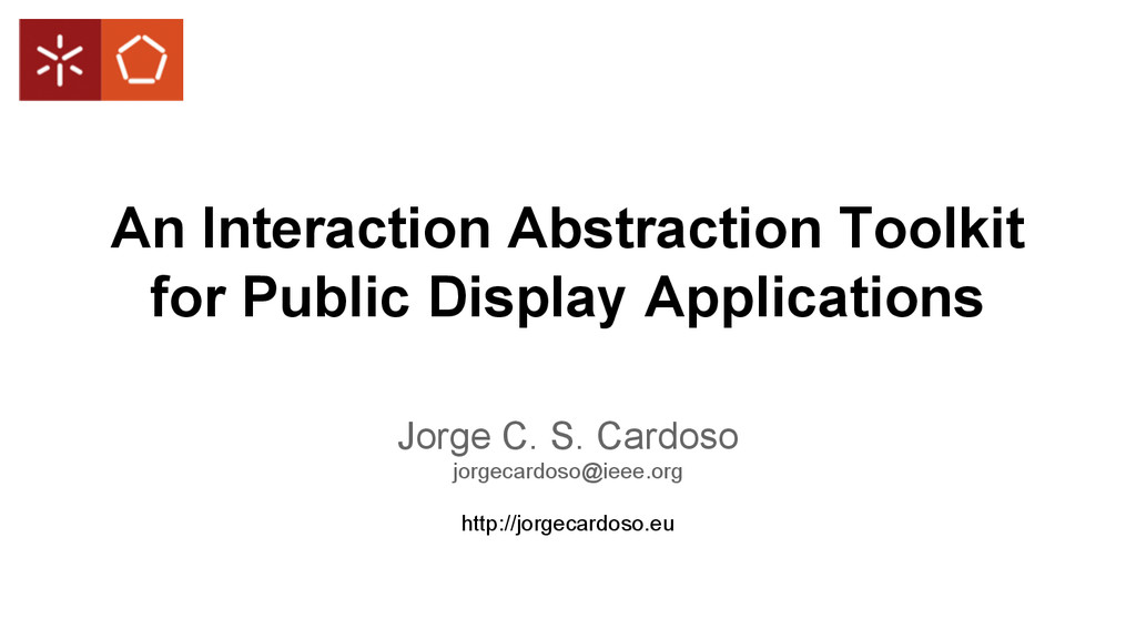 An Interaction Abstraction Toolkit for Public D...