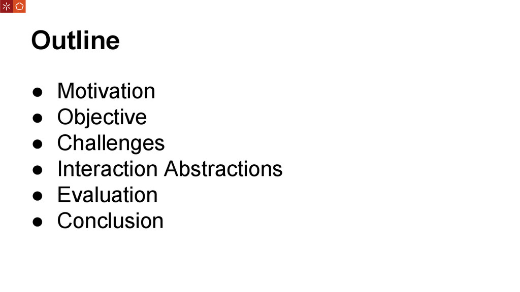 Outline ● Motivation ● Objective ● Challenges ●...