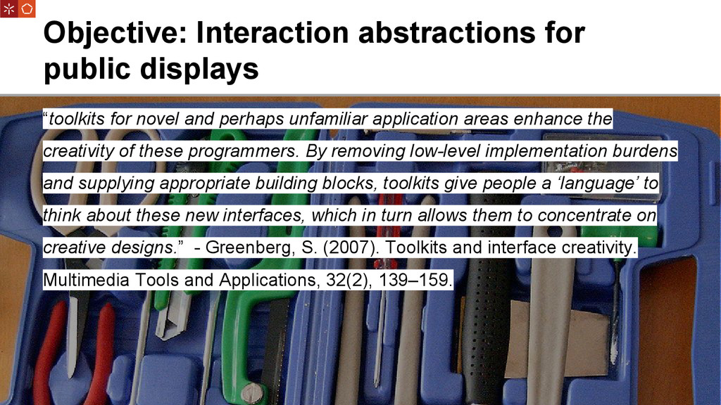 Objective: Interaction abstractions for public ...