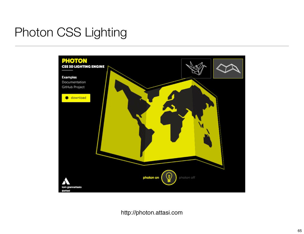 Photon CSS Lighting http://photon.attasi.com 65