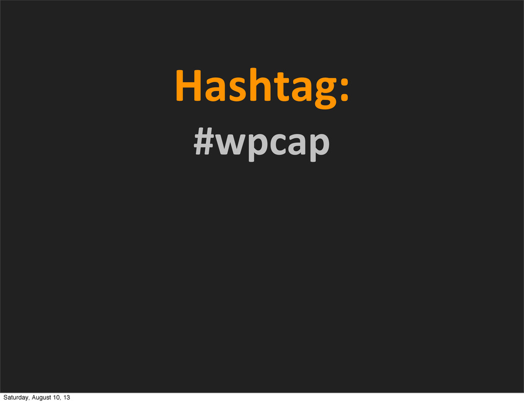 Hashtag:	