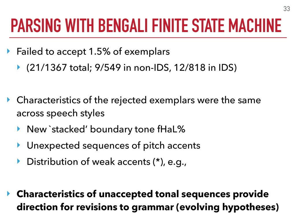 PARSING WITH BENGALI FINITE STATE MACHINE 33 ‣ ...