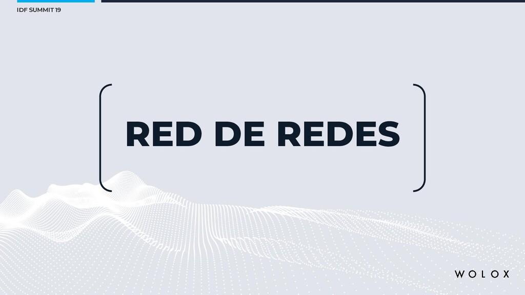 IDF SUMMIT 19 RED DE REDES