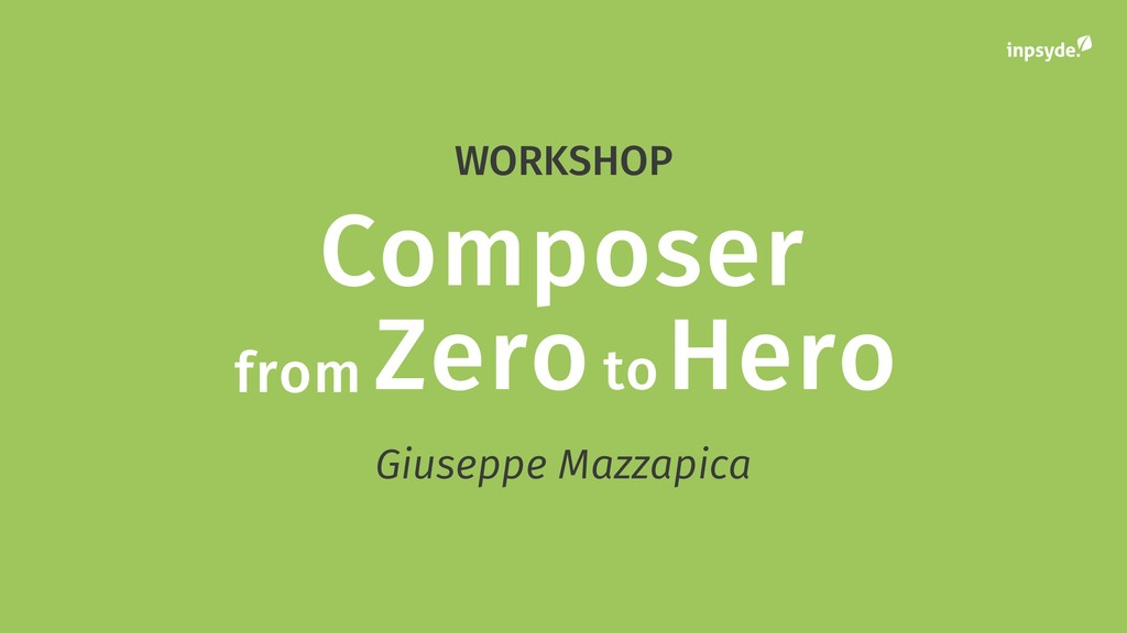 Composer from Zero to Hero Giuseppe Mazzapica W...