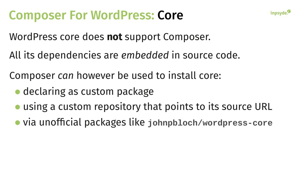 Composer For WordPress: Core WordPress core doe...