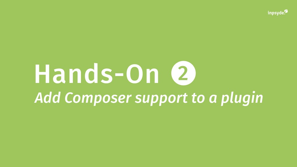 Hands-On 2 Add Composer support to a plugin
