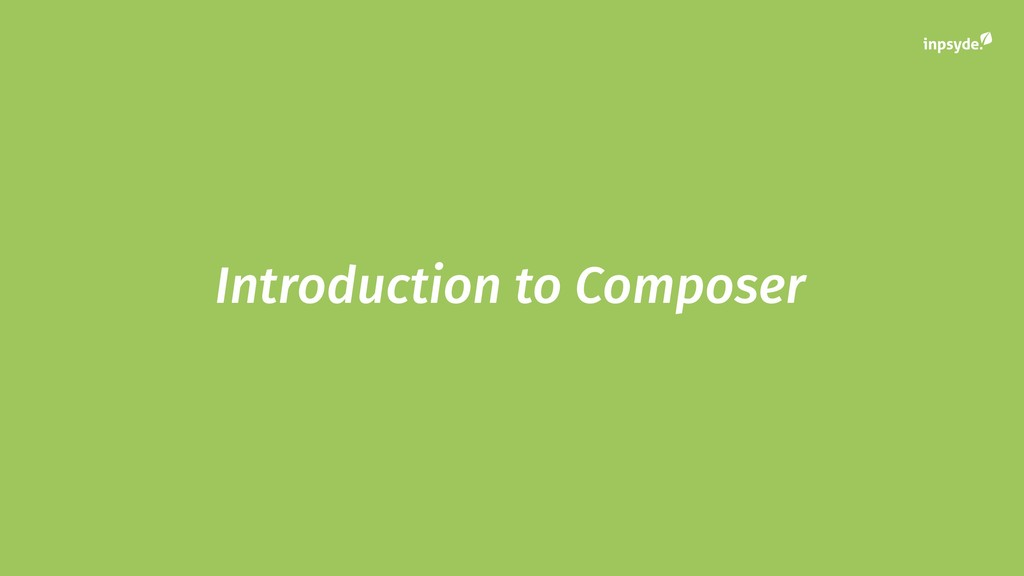 Introduction to Composer