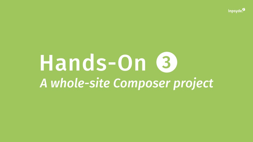 Hands-On 3 A whole-site Composer project