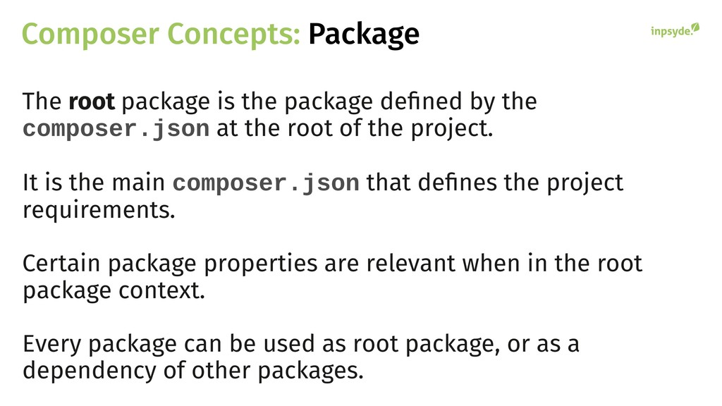 Composer Concepts: Package The root package is ...