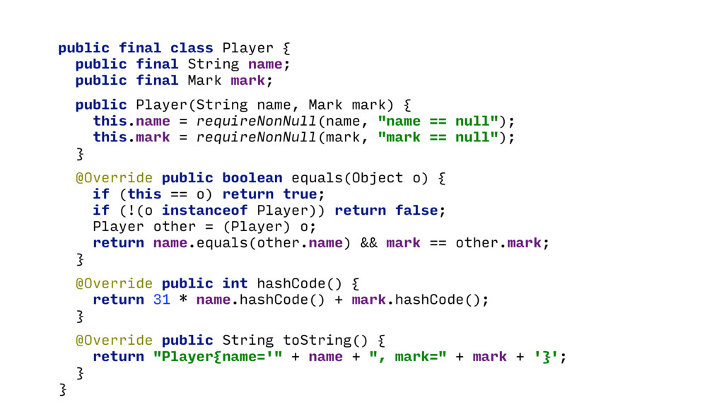 public final class Player { public final String...