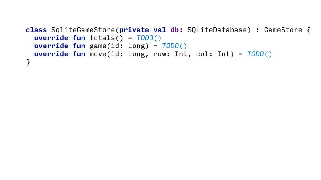 class SqliteGameStore(private val db: SQLiteDat...