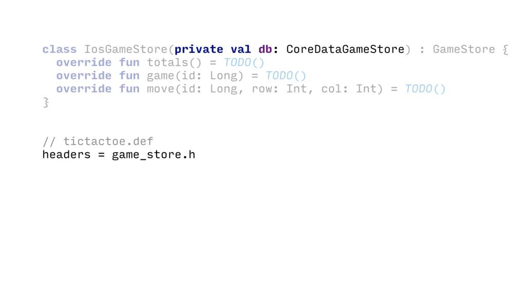 class IosGameStore( ) : GameStore { override fu...
