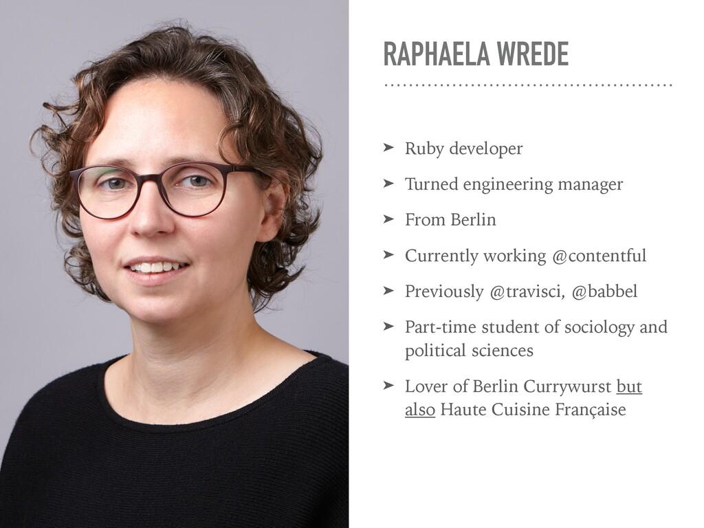RAPHAELA WREDE ➤ Ruby developer ➤ Turned engine...