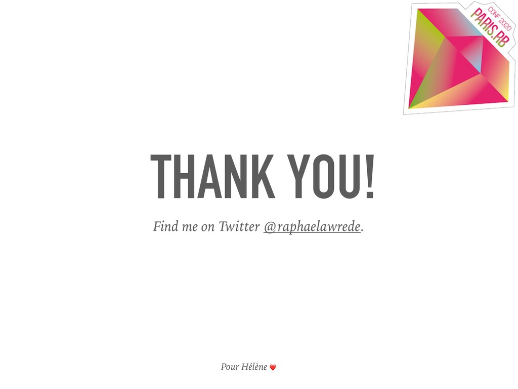 THANK YOU! Find me on Twitter @raphaelawrede. P...