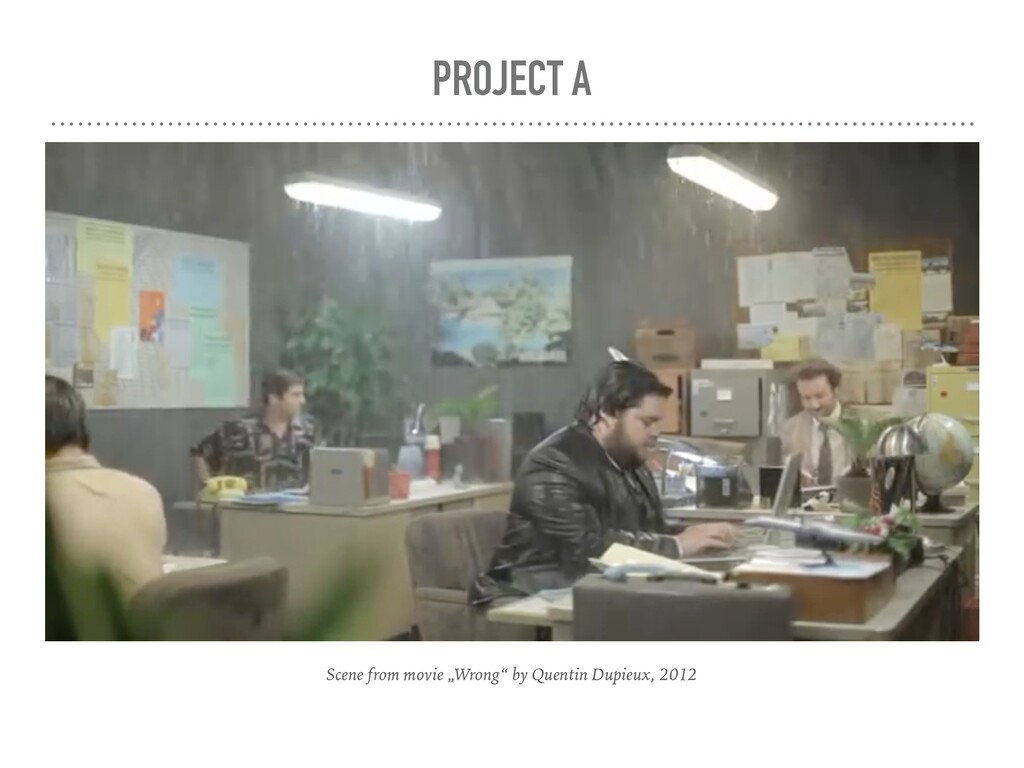"""PROJECT A Scene from movie """"Wrong"""" by Quentin D..."""