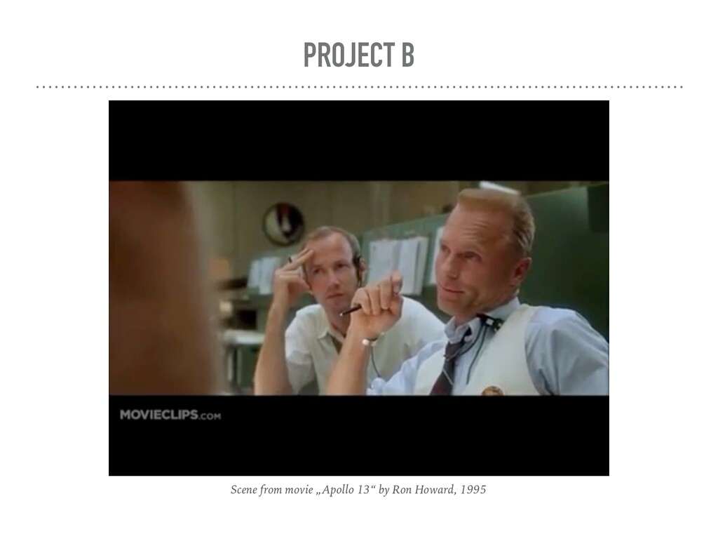 """PROJECT B Scene from movie """"Apollo 13"""" by Ron H..."""