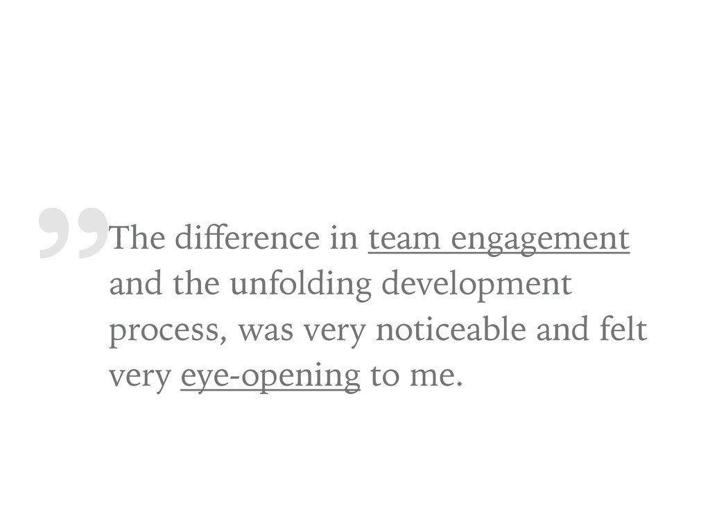 """"""" The difference in team engagement and the unfo..."""
