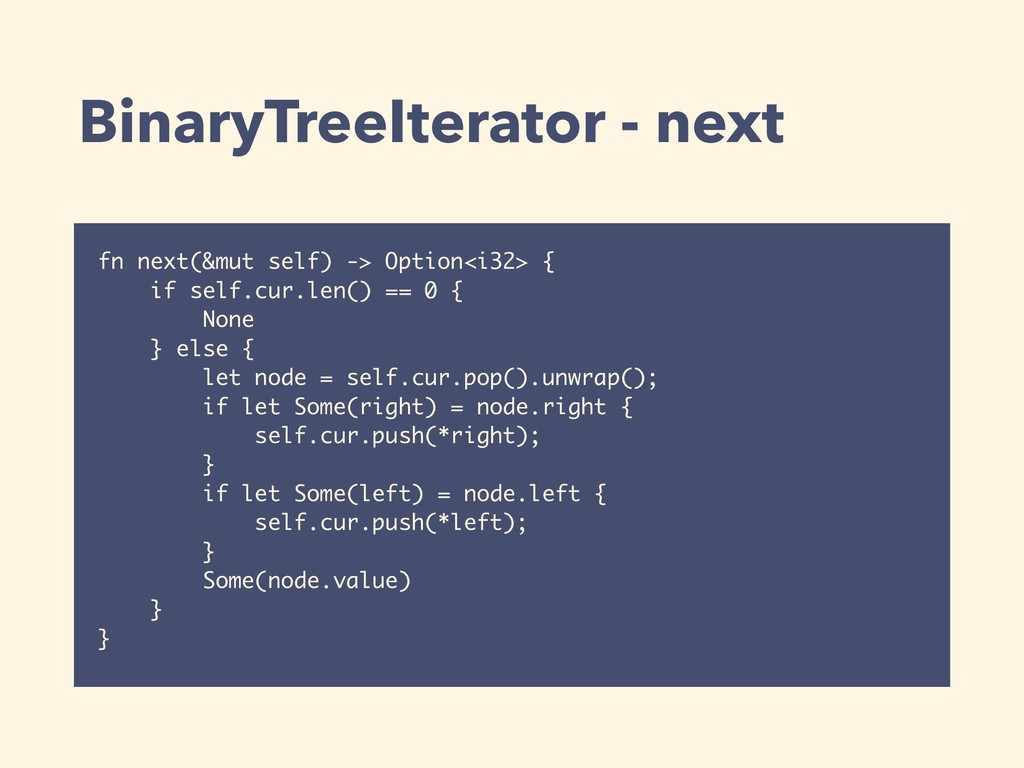BinaryTreeIterator - next fn next(&mut self) ->...