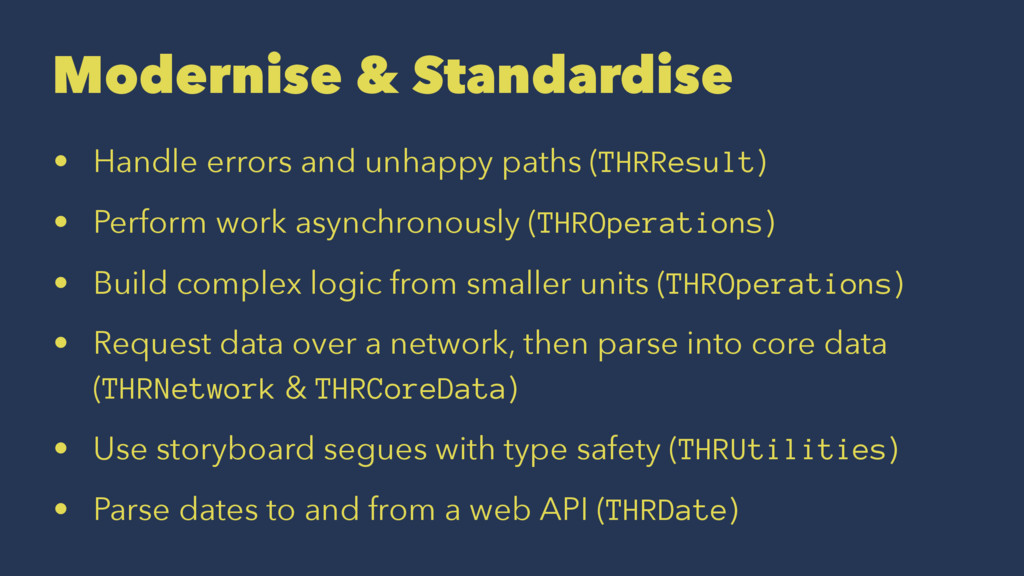 Modernise & Standardise • Handle errors and unh...