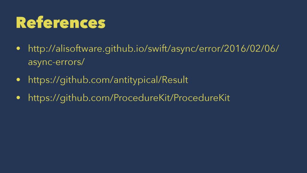References • http://alisoftware.github.io/swift...