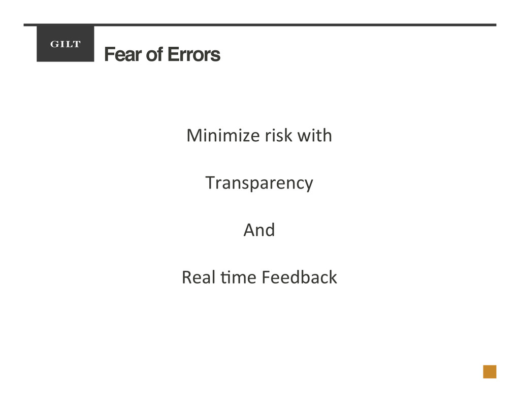 Fear of Errors! Minimize	