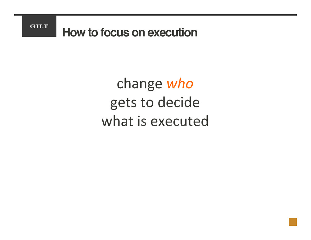 How to focus on execution! change	