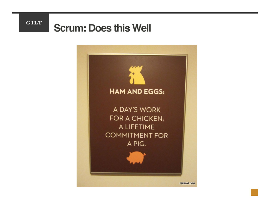 Scrum: Does this Well!