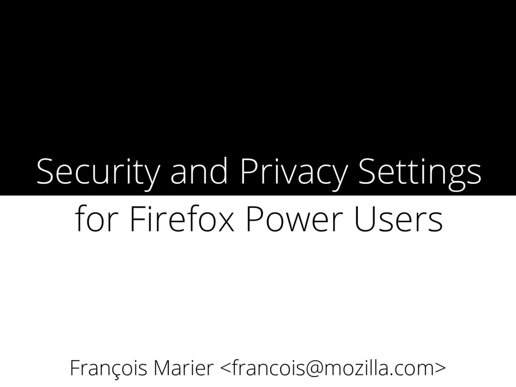 Security and Privacy Settings for Firefox Power...