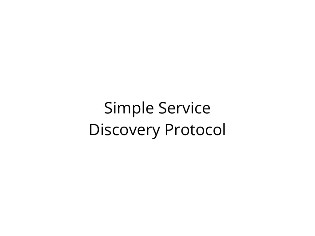 Simple Service Discovery Protocol