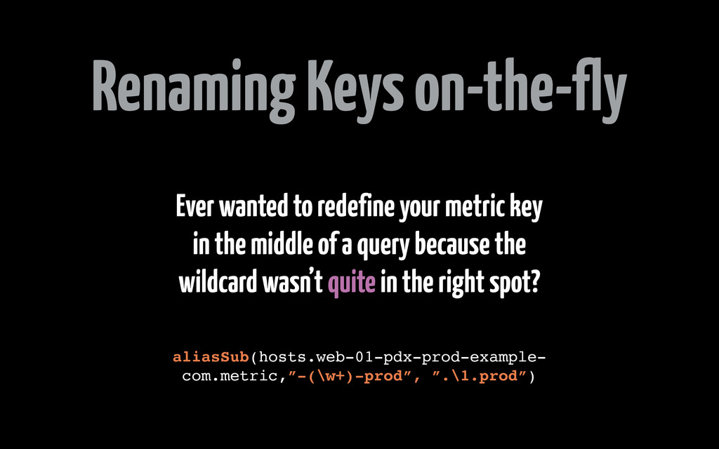 Renaming Keys on-the-fly Ever wanted to redefin...