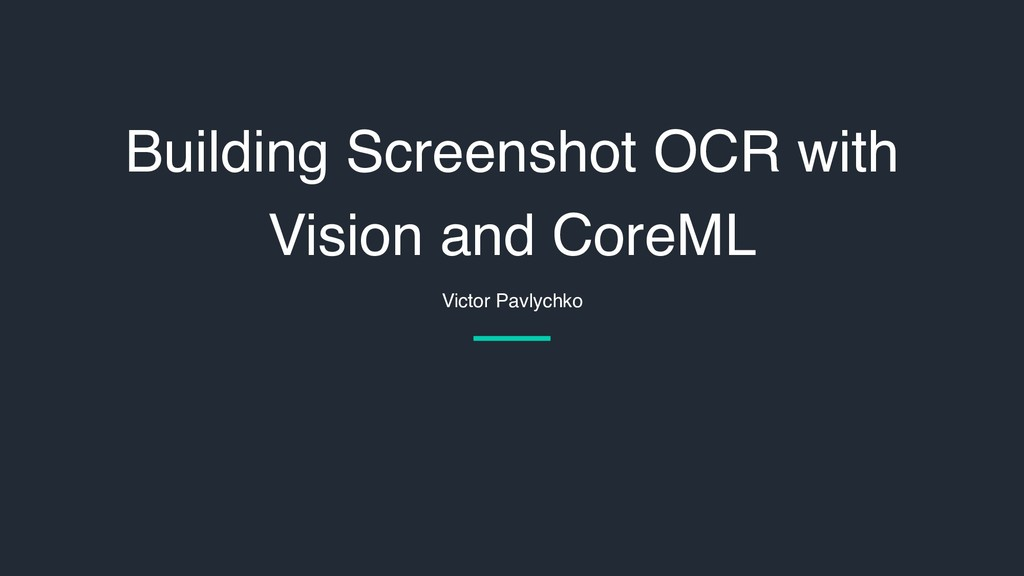 Building Screenshot OCR with Vision and CoreML ...