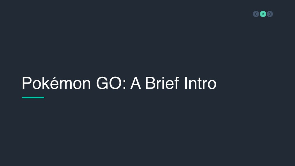 Pokémon GO: A Brief Intro 3
