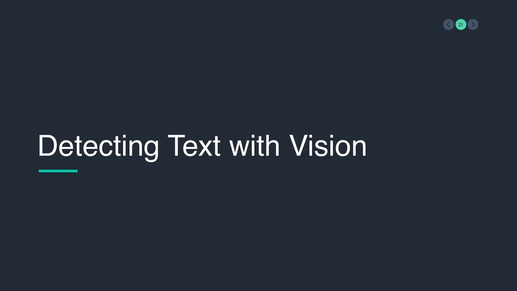 Detecting Text with Vision 21
