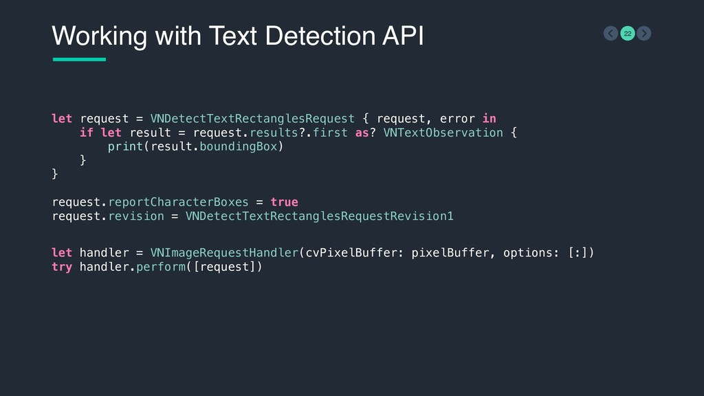 Working with Text Detection API 22 let request ...