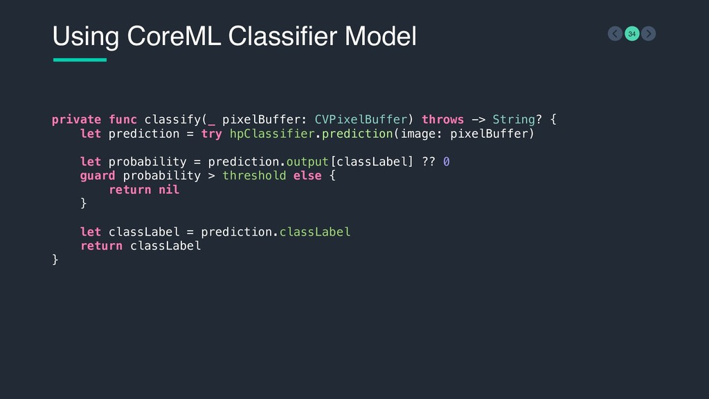Using CoreML Classifier Model 34 private func c...