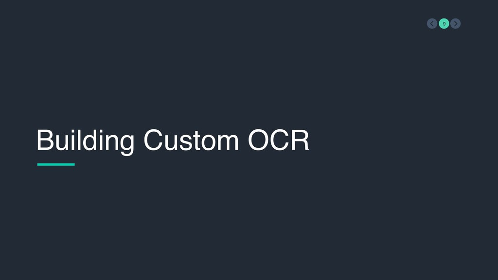 Building Custom OCR 9
