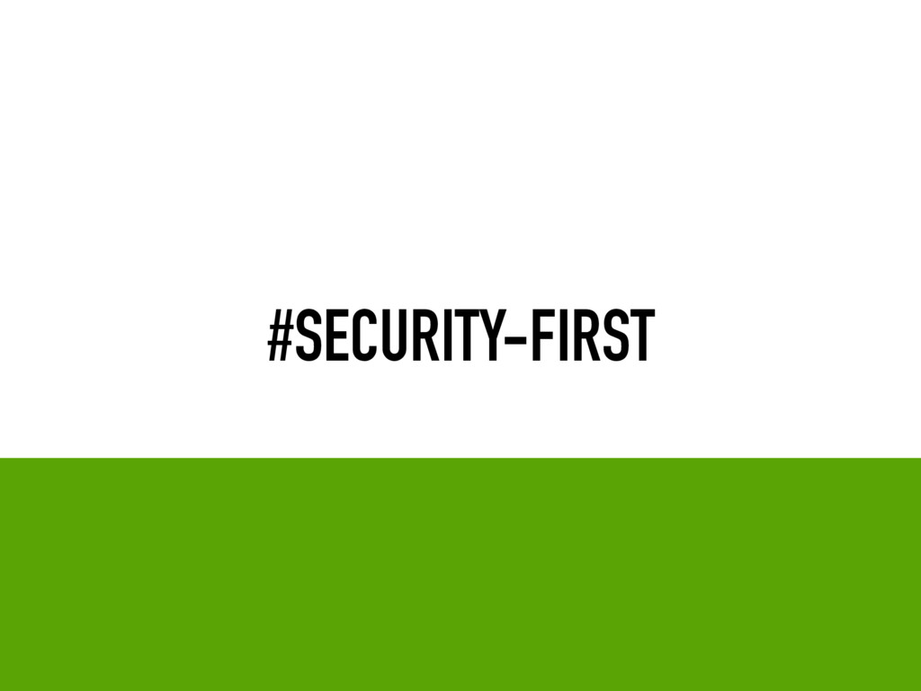 #SECURITY-FIRST