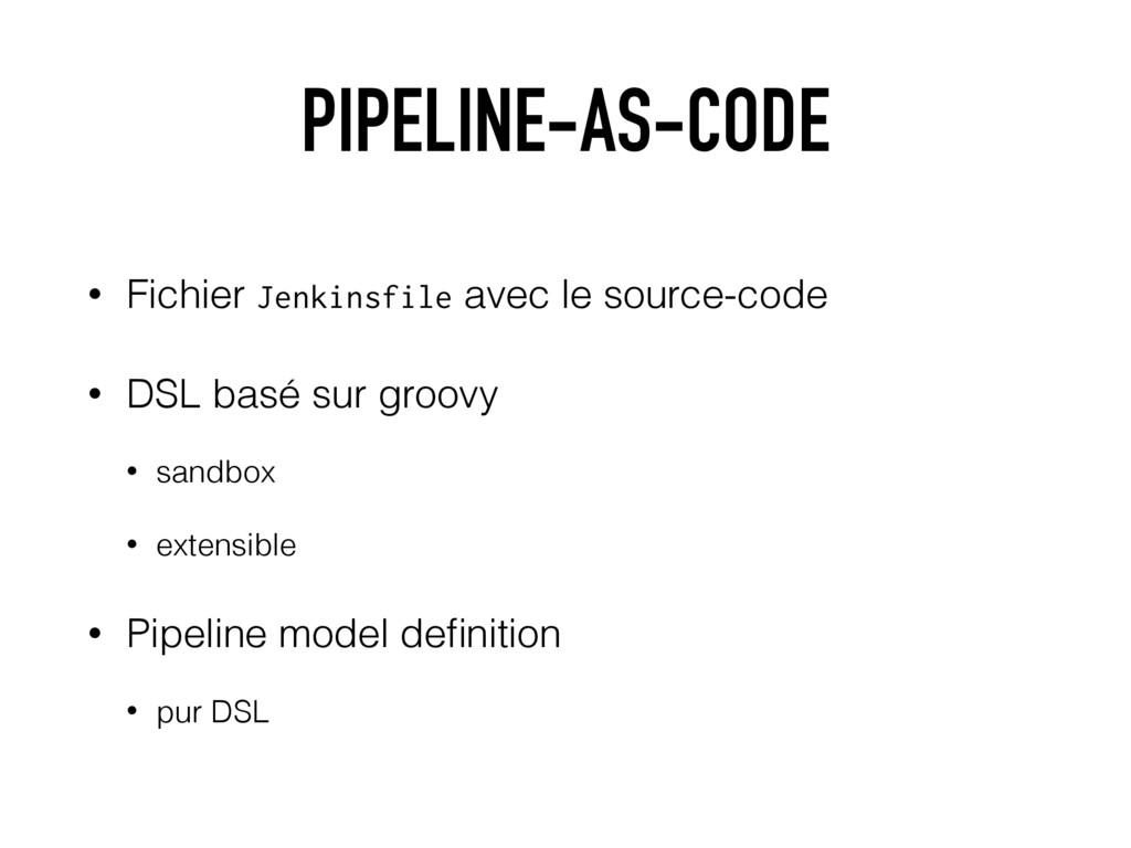 PIPELINE-AS-CODE • Fichier Jenkinsfile avec le ...