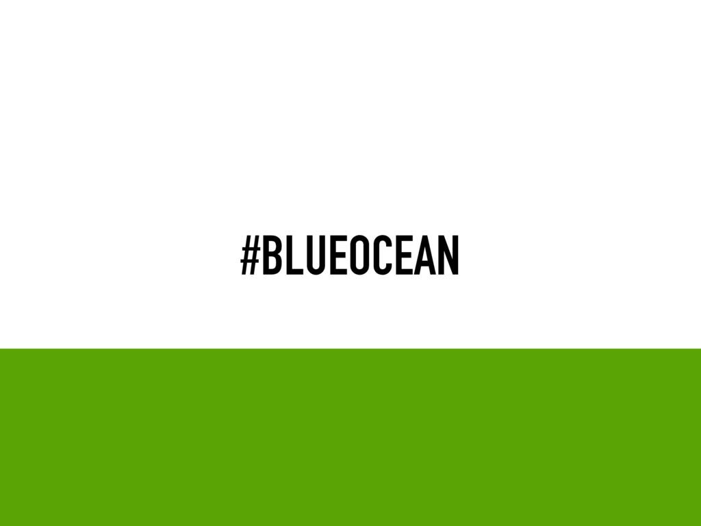 #BLUEOCEAN